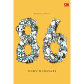 GRAMEDIA PUSTAKA UTAMA 86 - Novel - Okky Madasari