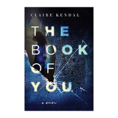 The Book Of You Import Book - Claire Kendal - 9780062297617