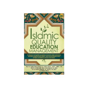 Islamic Quality Education Management - Prof. Dr. Veithzal Zainal, S.E., Mm. M.B.A., Crgp., Cfp 616218003