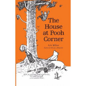 The House At Pooh Corner - A.A. Milne 9786023852871