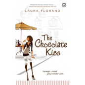 The Chocolate Kiss - Laura Florand 9786027888487