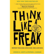 Think Like A Freak - Steven D. Levitt & Stephen J. Dubner 9786023850075