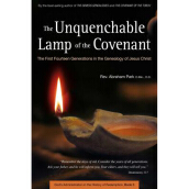 PERIPLUS EDITION  The Unquenchable Lamp of the Covenant: The First Fourteen Generations in the Genealogy of Jesus Christ  - Park, Abraham [Hardcover] 9780794606701