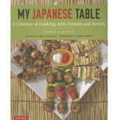 TUTTLE PUBLISHING  My Japanese Table: A Lifetime of Cooking with Friends and Family  - Samuels, Debra [Paperback] 9784805313954