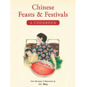 PERIPLUS EDITION  Chinese Feasts & Festivals: A Cookbook  - Moey, S. C. [Paperback] 9780794607548