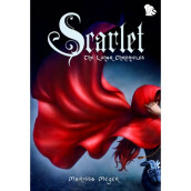 The Lunar Chronicles: Scarlet - Marissa Meyer