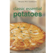 Mini Cookbooks - Classic Essential Potatoes - Editors [Paperback] 9789625937427
