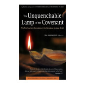 The Unquenchable Lamp of the Covenant: The First Fourteen Generations in the Genealogy of Jesus Christ - Park, Abraham 9780794606701