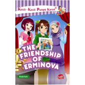 Kkpk.The Friendship Of Erminova - Nabilah Izzati Zahirah 9786024201081