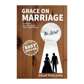 Grace on Marriage: The Secret by Daud Putranto - Religion Book 9786024190668