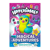 Hatchimals: Magical Adventures: Sticker Activity Book Import Book - Penguin Young Readers Licenses 9781524786359