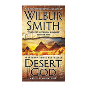 Desert God: A Novel Of Ancient Egypt(Intl) Import Book - Wilbur Smith - 9780062377623