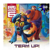 Big Hero 6 : Team-Up! Import Book - Random House Disney - 9780736432443