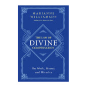 The Law Of Divine Compensation: On Work, Money, And Miracles Import Book - Marianne Williamson - 9780062205421