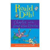 Rd: Charlie And The Great Glass Elevator Import Book - Roald Dahl , Illustrated by  Quentin Blake - 9780142410325