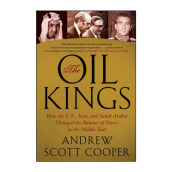 Oil Kings Import Book - Andrew Scott Cooper - 9781439155189