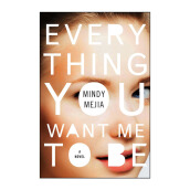 Everything You Want Me To Be Import Book -  Mindy Mejia - 9781501157905