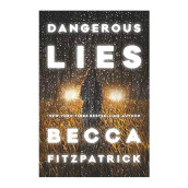 Dangerous Lies Import Book - Becca Fitzpatrick - 9781481461054