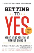 Getting to Yes: Negotiating Agreement Without Giving In Paperback Roger Fisher, William L. Ury, Bruce Patton 9780143118756