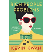 Rich People Problems Import Book - Kevin Kwan - 9780385542326