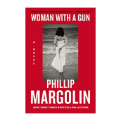 Woman With A Gun: A Novel Import Book - Phillip Margolin - 9780062399588