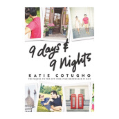 9 Days And 9 Nights Import Book - Katie Cotugno - 9780062842435