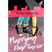 Marrying Dear Teacher - Kevan Hanindra