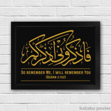 KATAKU So Remember Me, I will Remember You - Poster Kaligrafi QS 2:152 - #6