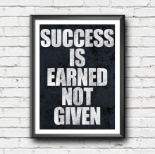 KATAKU Poster Quote Inspiratif - Success Is Earned Not Given - Hiasan Dinding
