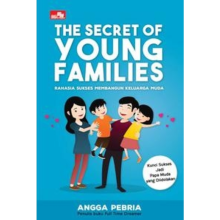 The Secret of Young Families - Angga Pebria -  9786020460505