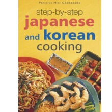 Step-by-Step Japanese And Korean Cooking (Mini Cookbooks) - Editors [Paperback] 9789625934266