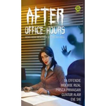 After Office Hours - Jia Effendie, Dkk 9786020851501