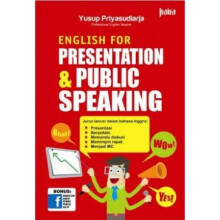English For Presentation & Public Speaking - Yusup Priyasudiarja 9786020851617