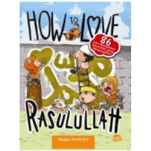 How To Love Rasulullah-New - Mujiyo Nurkholis 9786022429562