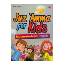Juz Amma For Kids : Indonesia - Arab - Inggris (Full Color) - Nurul Ihsan - 9786021576762