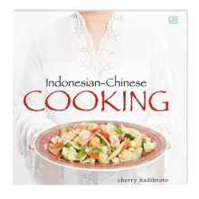 Indonesian - Chinese Cooking (HC) English Edition - Cherry Hadibroto 615205043
