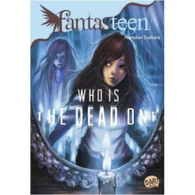 Fantasteen.Who Is The Dead One - Nurlailan Syahara 9786022428244