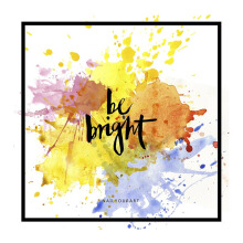 NAIL YOUR ART Be Bright Wall Sign/30x30Cm