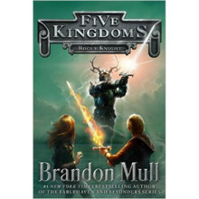 Five Kingdoms: Rogue Knight - Brandon Mull 9789794339626