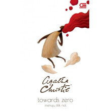 Menuju Titik Nol (Towards Zero) Cover Baru - Agatha Christie 617185012