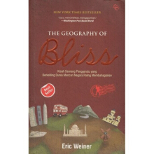 The Geography Of Bliss - (Republish) - Eric Weiner 9786021637227