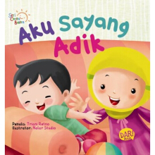 Scb: Aku Sayang Adik  (Board Book)-New - Triani Retno A. 9786024203269