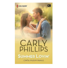 Harlequin: Cinta Musim Panas (Summer Lovin) - Carly Phillips 615181002