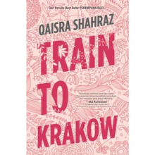 TRAIN TO KRAKOW - Qaisra Shahraz - ND-325