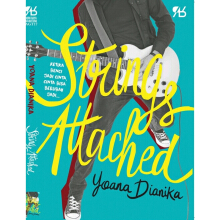 [free ongkir]Strings Attached - Yoana Dianika 9786026113856