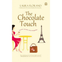 The Chocolate Touch - Laura Florand 9786027888807