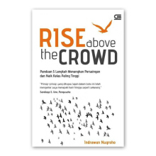 Rise Above The Crowd - Indrawan Nugroho - 616221019