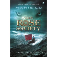 The Rose Society - Marie Lu 9789794339930