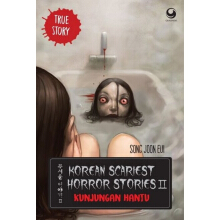 Korean Scariest Horror Stories II - Kunjungan Hantu - Song Joon Eui 9786023757640