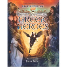 Percy Jacksons Greek Heroes - Rick Riordan 9786023850518